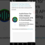 Audio Vision Unreleased Apk | Best For The Audio And Video Makers