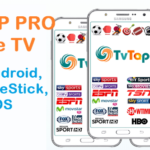 TvTap Pro APK | An Amazing Videos Streaming Application For Mobile