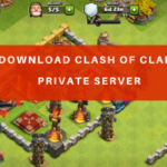 Clash of Clans Private Server APK | Download & Install The Latest Version Free