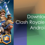 Clash Royale 2.5.0 APK | Latest Version Of The Game Updated For Android & iOS