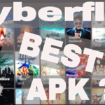 Cyberflix Box Apk | A New Application To Watch Movies Online On Mobile