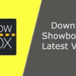 Showbox 5.25 APK | A New Version Update For All The Showbox Users