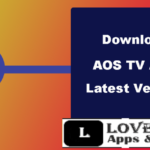 AOS TV Apk [AOS TV 17.3.0 Apk] Android, iOS & PC Devices