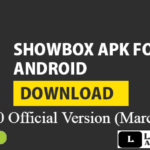 Showbox Apk 5.35 January 2020 [Latest Version] For Android, iOS & PC