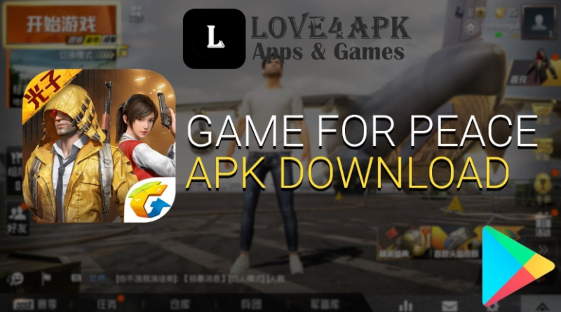 Game For Peace APK