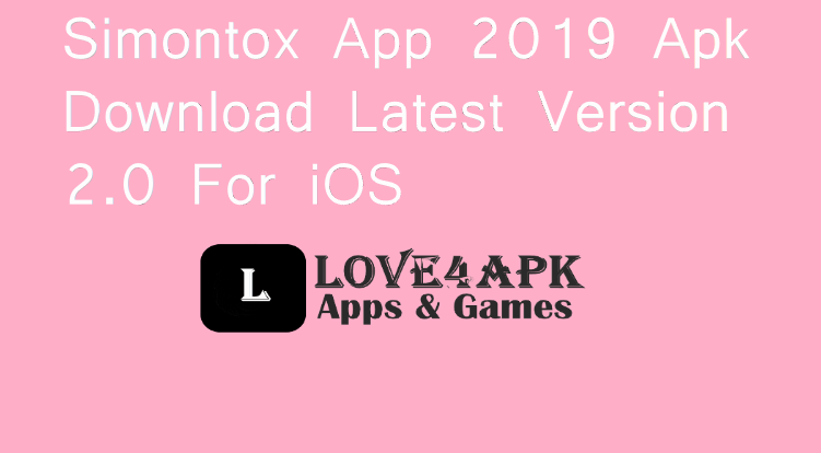 Simontox App 2019 Apk Download Latest Version 2.0 For iOS