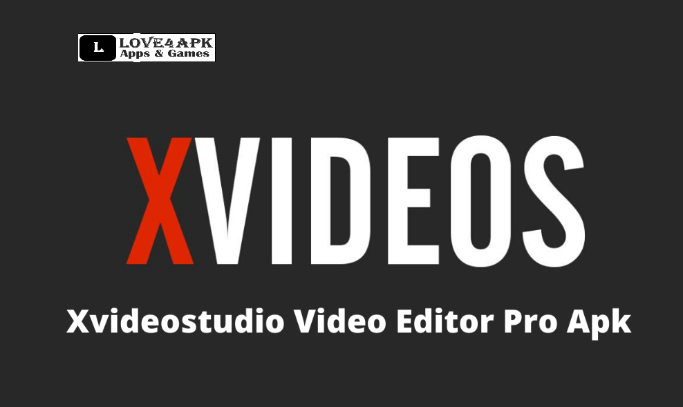 X Videostudio.Video Editor Apk2 Download For PC
